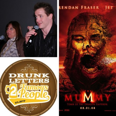 Drunk Letters to Famous People Episode 35: Brendan Fraser