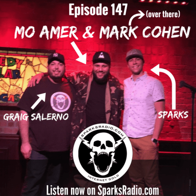 Mo Amer, Mark Cohen, and BIG ANNOUNCEMENT: Sparks Radio Podcast Ep 147