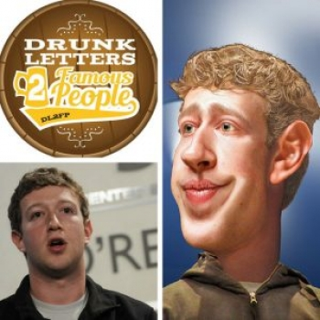 Drunk Letters to Famous People Episode 40: Mark Zuckerberg