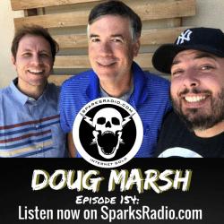 Doug Marsh : Sparks Radio Podcast Ep 154