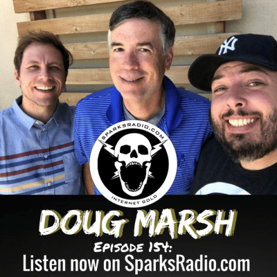 Doug Marsh : Sparks Radio Podcast Ep 154