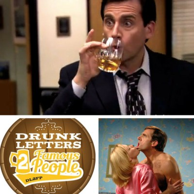 Drunk Letters to Famous People Episode 48: Steve Carell
