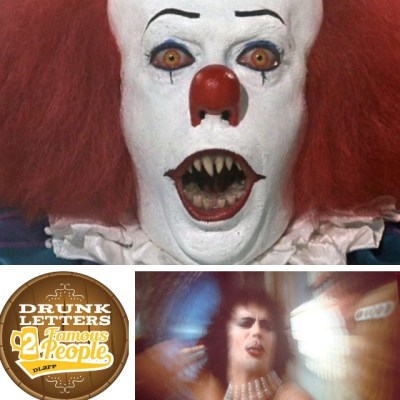 Drunk Letters to Famous People Episode 55: Tim Curry