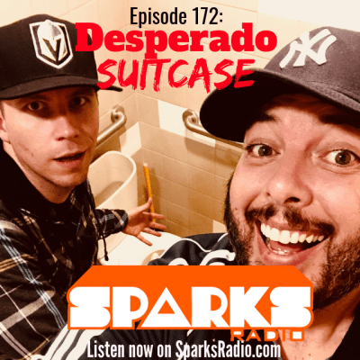 Desperado Suitcase : Ep 172 Sparks Radio Podcast w/ Graig Salerno