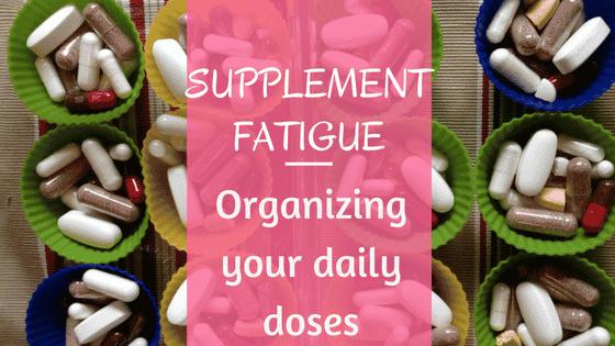 Supplement Fatigue