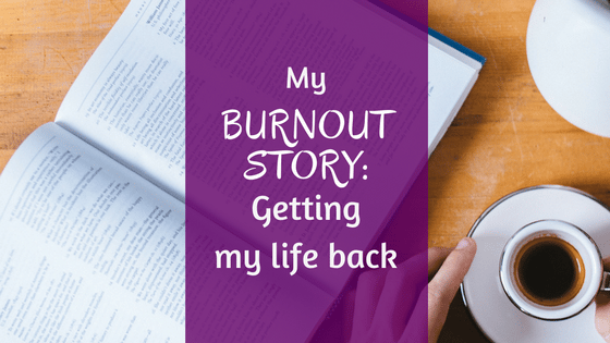 My Burnout Story