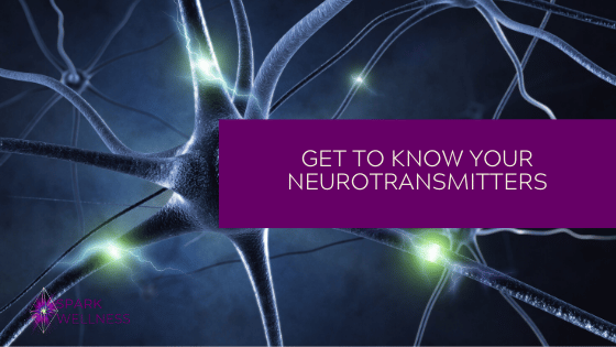 Get to know your neurotransmitters