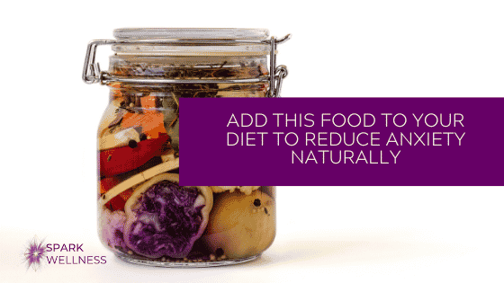 Add this food to your diet to reduce anxiety naturally
