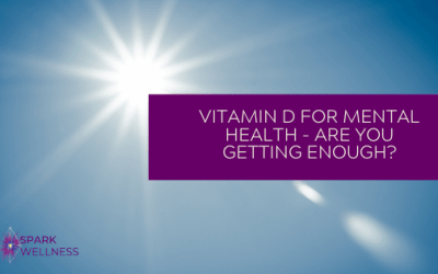 Vitamin D for Inflammation, Digestion and Mental Health