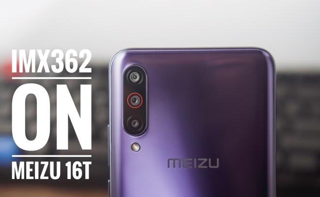 Sony IMX362 on Meizu 16T