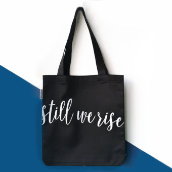 Still We Rise Tote