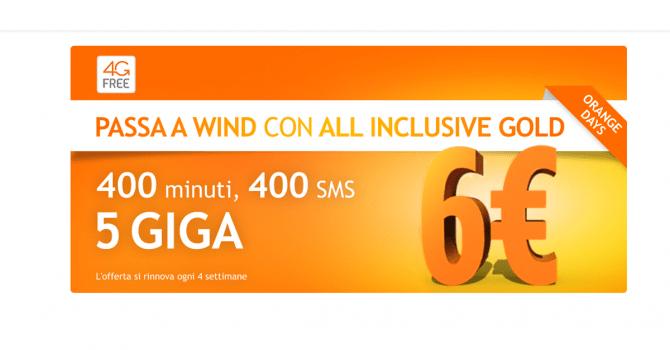 Wind rilancia All Inclusive Gold: 400 minuti, 400 SMS e 5 GB a 6€ ogni 4 settimane