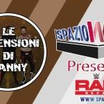 Le Recensioni di Danny – Recap WWE Raw 29/05/2017
