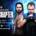 WWE: Cosa è successo dopo The Shield Final Chapter?