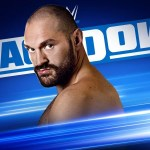 Report: Friday Night SmackDown 08-11-2019