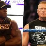 WWE: La WWE non ha mai pensato di proporre Brock Lesnar vs. Bobby Lashley?