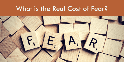 real cost of fear
