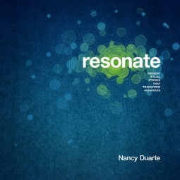 "Five less-talked about gems from Nancy Duarte's latest book ""Resonate"""