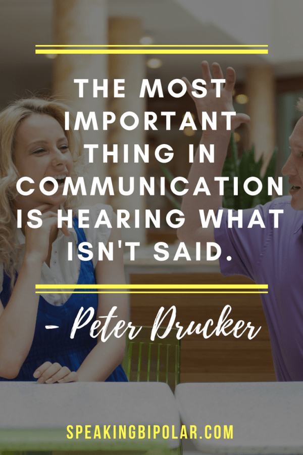 The most important thing in communication is hearing what isn't said.