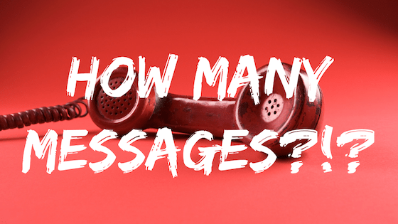 Phone off the hook with text overlay: How many messages?