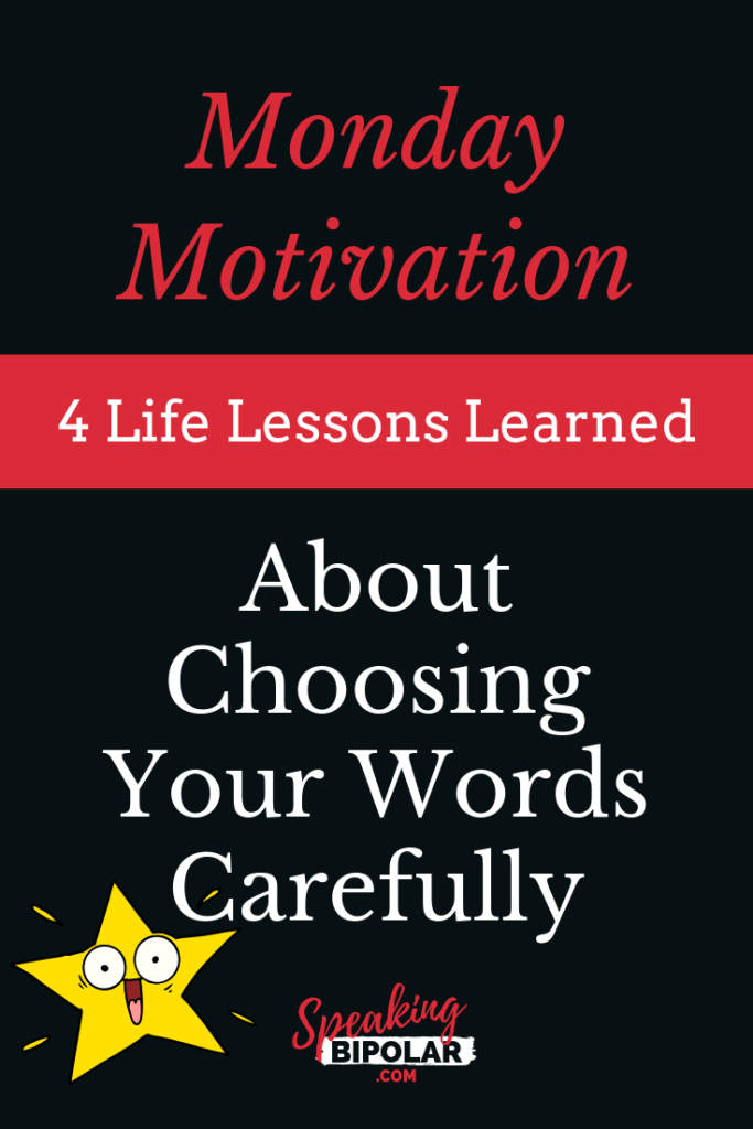 To authors, one of the worst things is to receive a negative book review. Read to learn a life lesson about why you should choose your words carefully. | #MondayMotivation #PersonalDevelopment #LivingWithIllness #SpeakingBipolar