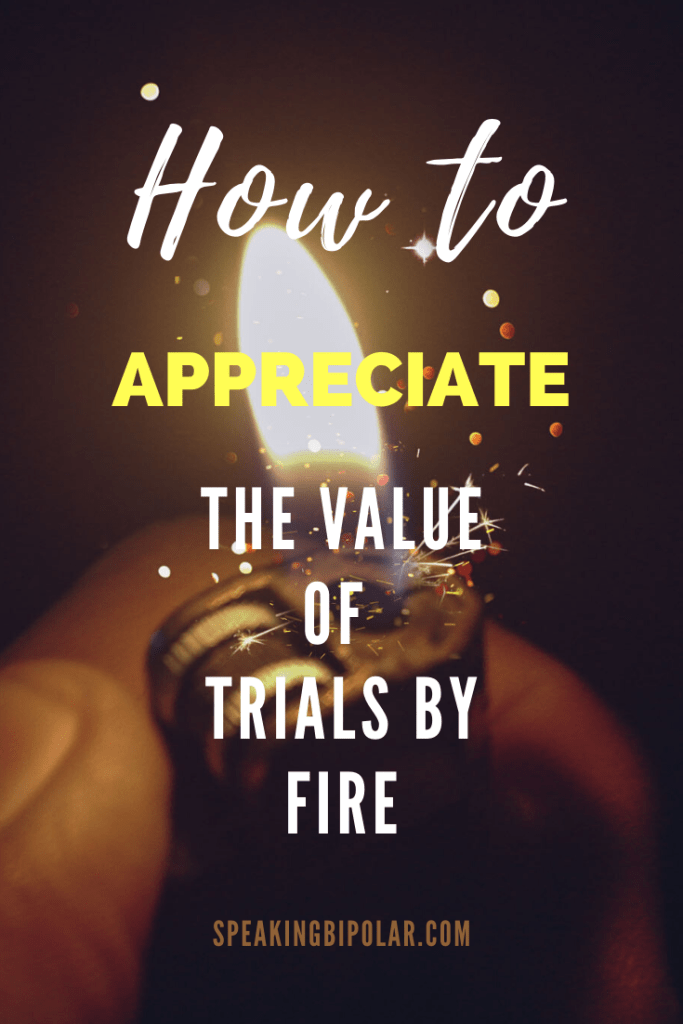 What was your last serious trial? What did you learn from it? Is there a way to appreciate the value of a trial by fire? Read more. | #TrialbyFire #PersonalDevelopment #SelfImprovement
