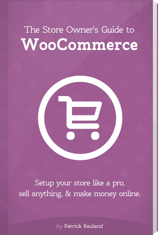 The Store Owner's Guide to Woocommerce