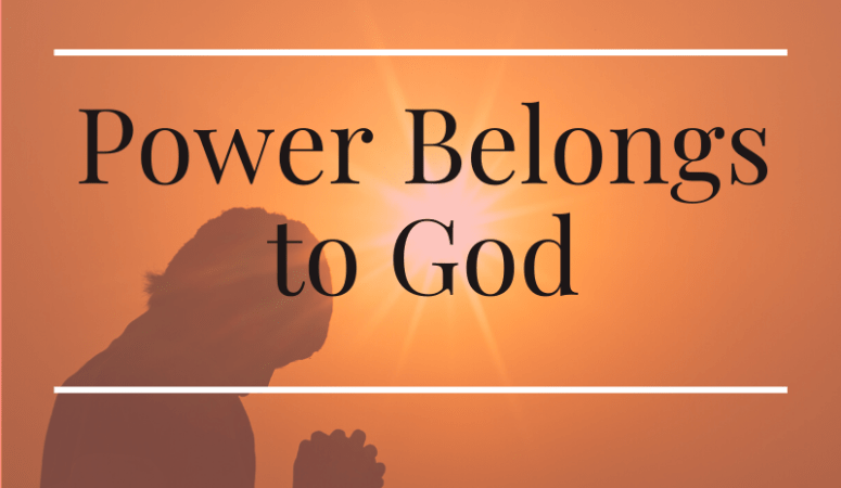 Power Belongs To God