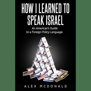 How I Learned to Speak Israel