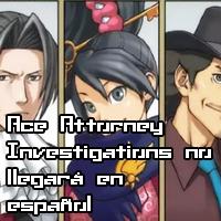 Ace Attorney Investigations no llegará en español