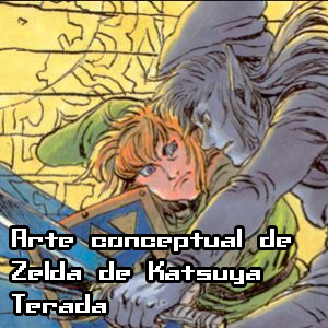 Arte conceptual de Zelda de Katsuya Terada
