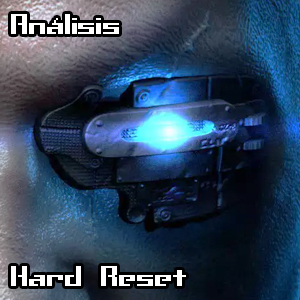 [Análisis] Hard Reset
