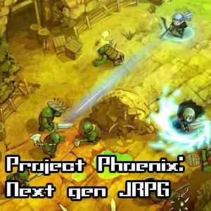 Project Phoenix: Next gen JRPG
