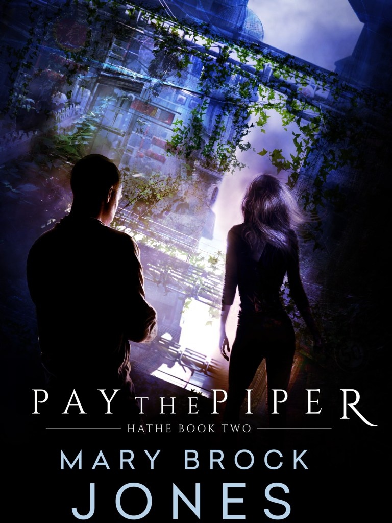 Pay the Piper: Hathe Book Two