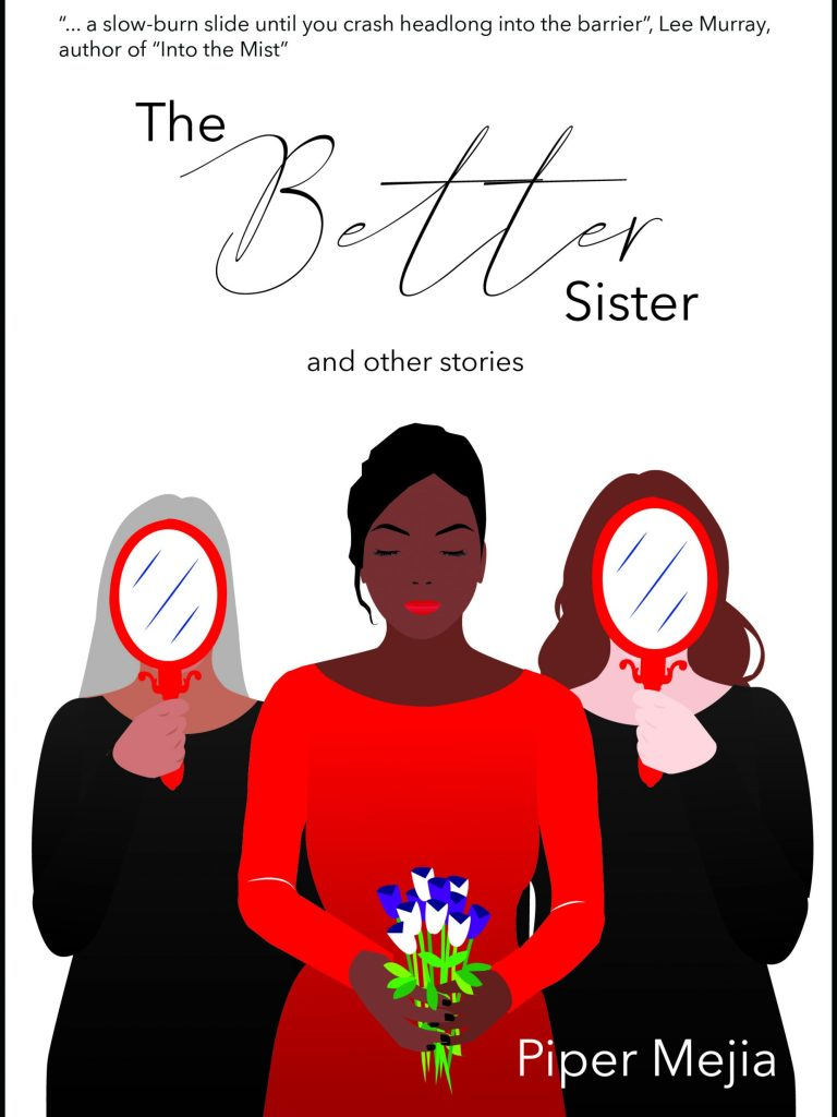 The Better Sister and other stories (Review by Deryn Pitar)