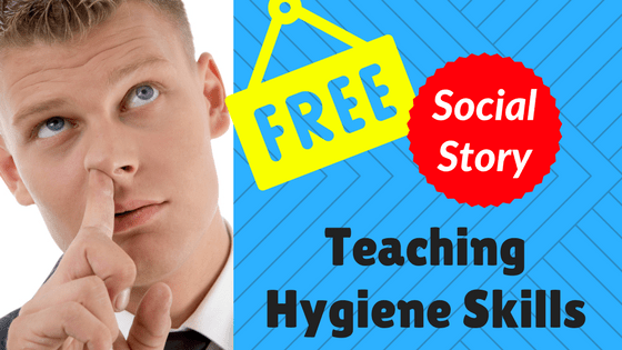Teaching Hygiene Skills blog title