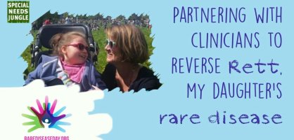 Partnering with clinicians to reverse Rett, my daughter's rare disease