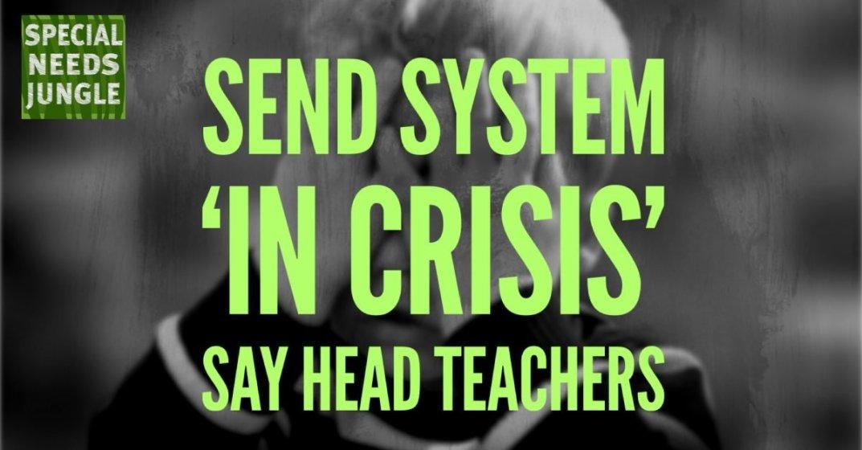 SEND System 'in crisis' say Head Teachers