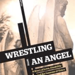 Wrestling With An Angel Book Review