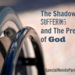 The Shadow of Suffering and The Presence of God