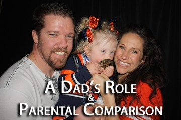 Dad's Role and Parental Comparison