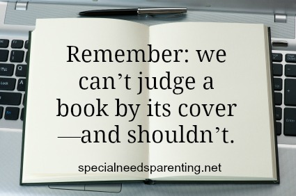 Remember: we can't judge a book by its cover—and shouldn't.