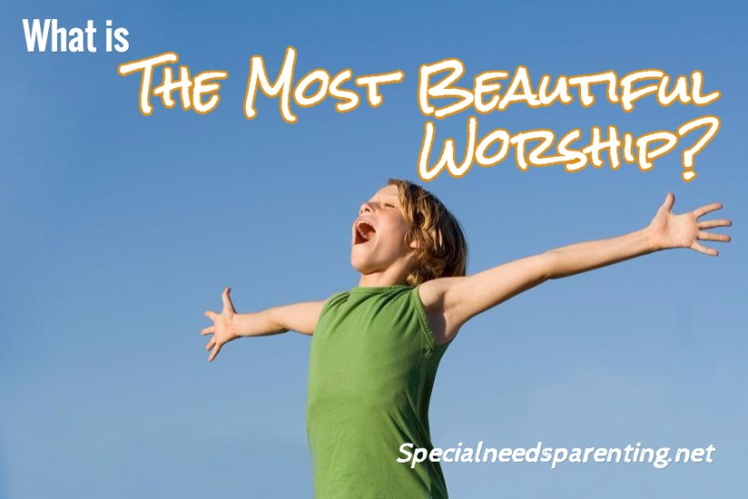 The Most Beautiful Worship