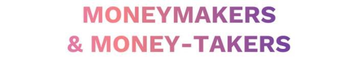 moneymakers-n-moneytakers