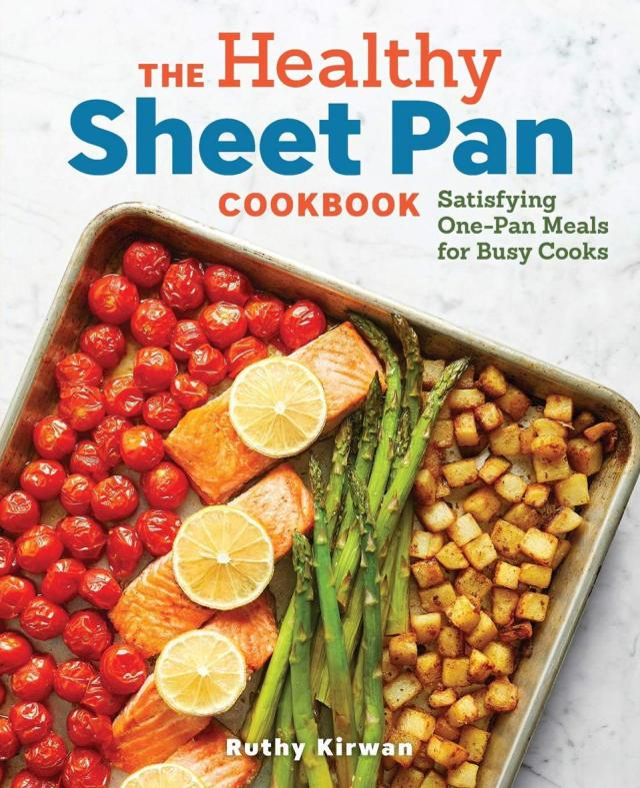 The Healthy Sheet Pan Cookbook