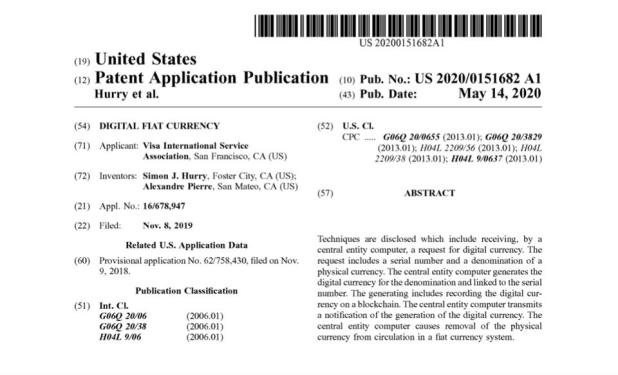 Blockchain: USPTO Application Publication of a Digital Fiat Currency by Visa.