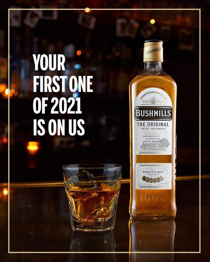 Bushmills Advertisement for the ″Your First One Of 2021 Is On Us″ campaign