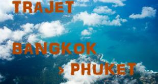 Trajet Bangkok Phuket