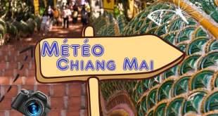 Quel météo à Chiang Mai Thaïlande ?