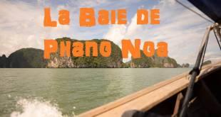 Visiter la Baie de Phang Nga
